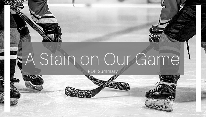The Winnipeg Free Press recently published a series of articles by Jeff Hamilton entitled 'A Stain on Our Game' an investigation into convicted serial sex offender and former hockey coach Graham James. This series explores the lasting impact of his years of abuse on the Canadian hockey community and more importantly, on those who were victimized by him. Hamilton's research shed a light on the factors that allowed the widespread abuse to occur, the lifelong impacts on the survivors of James' abuse, and what sport organizations across Canada have done and must continue to do to prevent maltreatment and abuse from occurring in sport moving forward. Accompanying the article series are reflections from Sheldon Kennedy and Respect Group's summary of the key messages and takeaways. All of these articles can be found here.