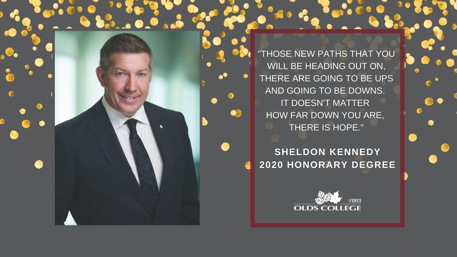 Our co-founder, Sheldon Kennedy, receives Olds College honorary degree
